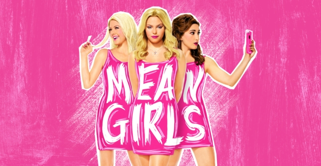 Mean Girls at Broward Center for the Performing Arts, Fort Lauderdale, South Florida Mar 3 - 15, 2020