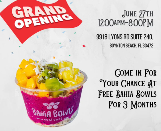 Bahia Bowls Boynton Beach Grand Opening!