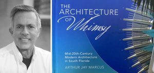 """History Fort Lauderdale's """"Meet the Author"""" Zoom Series Featuring Arthur Jay Marcus. Fort Lauderdale, FL"""