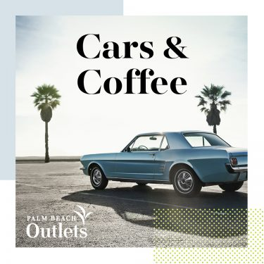 Palm Beach Outlets Hosts Cars & Coffee